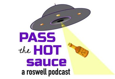 """""""Pass the Hot Sauce"""": Roswell Maddness"""